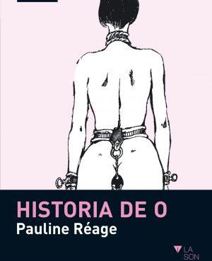Historia de O – Pauline Réage